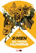 X-Men: No More Humans #1 cover