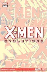 X-Men Evolutions (2011) #1