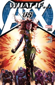 What If? Avengers Vs. X-Men (2013) #3